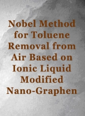 Nobel Method for Toluene Removal from Air Based on Ionic Liquid Modified Nano-Graphen